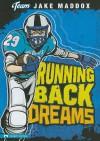 Running Back Dreams - Jake Maddox, Sean Tiffany