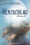 Ein Herzschlag danach (German Edition) - Sarah Alderson, Karlheinz Dürr