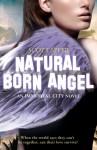 Natural Born Angel (Immortal City #2) - Scott Speer