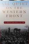 All Quiet on the Western Front - Erich Maria Remarque, A.W. Wheen