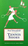 Tennis Shoes - Noel Streatfeild