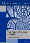 The Matrix System at Work: An Evaluation of the World Bank's Organizational Effectiveness - The World Bank