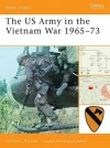 The US Army in the Vietnam War 1965-73 - Gordon L. Rottman