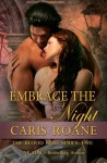 Embrace the Night (The Blood Rose Series) (Volume 5) - Caris Roane