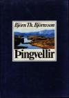 Þingvellir: Staðir og leiðir - Björn Th. Björnsson