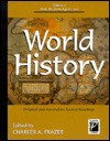 World History: Original and Secondary Source Readings : From the Stone Age to 1500 (Perspectives on History) - Charles A. Frazee