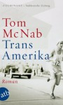 Trans-Amerika: Roman (German Edition) - Tom McNab, von Koskull, Verena