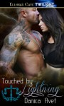 Touched by Lightning (Love's Defenders #1) - Danica Avet