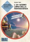 L'(n+1)esimo libro della fantascienza - Various, Marco Manicardi