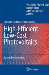 High-Efficient Low-Cost Photovoltaics: Recent Developments - Adolf Goetzberger, Rudolf Hezel, Vesselinka Petrova-Koch
