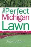 Perfect Michigan Lawn - Melinda Myers, Thomas Nelson Publishers