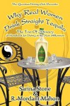 Why Real Women Drink Straight Tequila - Sarina Stone, R. Mordant Mahon