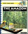 The Amazon: And the Americas - Barron's Educational Series, Chantal Deltenre, Maureen Walker