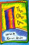 The Other Door: Stories - Karen Heuler