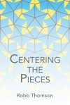 Centering the Pieces - Thomson