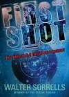 First Shot - Walter Sorrells