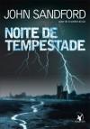 Noite de Tempestade - Alves Calado, John Sandford