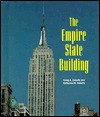 The Empire State Building (Building America) (Building America) - Craig A. Doherty, Katherine M. Doherty, Lewis Wickes Hine