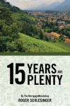 15 Years Are Plenty - Roger Schlesinger