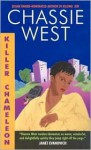 Killer Chameleon - Chassie West