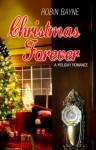 Christmas Forever (Christmas Holiday Extravaganza) - Robin Bayne