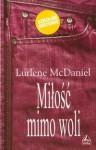 Miłość mimo woli - Lurlene McDaniel