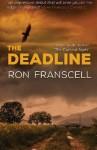The Deadline - Ron Franscell