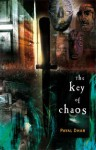 The Key of Chaos - Payal Dhar