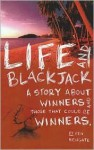Life and Blackjack - Ben Newgate