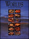 The World's Finest Foods - Ann Creber, Elisabeth King, Margaret Olds, Phil Wymant
