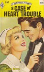 A Case of Heart Trouble - Susan Barrie