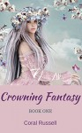 Crowning Fantasy - Coral Russell