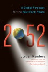 2052: A Global Forecast for the Next Forty Years - Jørgen Randers