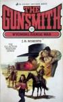 The Gunsmith #110: Wyoming Range War - J.R. Roberts