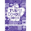 The Purple Doodle Book - Running Press, Running Press