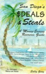 San Diego's Deals And Steals: A Money Saving Resource Guide - Sally Gary