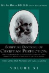 Scripture Doctrine of Christian Perfection: With Other Kindred Subjects, Illustrated and Confirmed in a Series of Discourses Designed to Throw Light o - Asa Mahan, Richard M. Friedrich