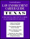 Law Enforcement Career Guides: Texas - Learning Express LLC
