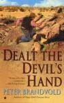 Dealt the Devil's Hand - Peter Brandvold