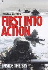 First Into Action: A Dramatic Personal Account of Life Inside the SBS - Duncan Falconer