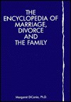 The Encyclopedia Of Marriage, Divorce And The Family - Margaret Dicanio