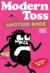 Modern Toss: Another Book: Featuring Mister Tourette - Jon Link, Mick Bunnage