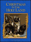 Christmas in the Holy Land - World Book Inc