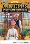 G. F. Unger Sonder-Edition - Folge 050: Judy und der Killer - Lisa Unger