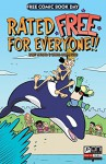FCBD: Rated Free For Everyone - Joey Weiser, Chris Schweizer
