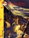 Retour à Castel Radin - Geronimo Stilton