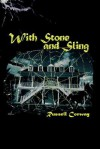 With Stone and Sling - Russell Conway