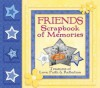 Friends Scrapbook of Memories: Treasures of Love, Faith, and Tradition - Integrity Publishers