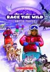 Arctic Freeze (Race the Wild) - Kristin Earhart
