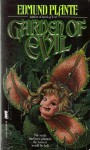Garden of Evil - Edmund Plante